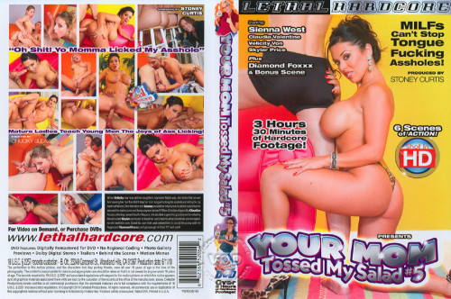 Your Mom Tossed My Salad vol.5 [2010,Full-length films,Lethal Hardcore,Scene 1. Sienna West,Latina,One On One,Titty Fuck]