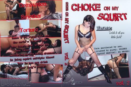 Choke On My Squirt 2 Femdom