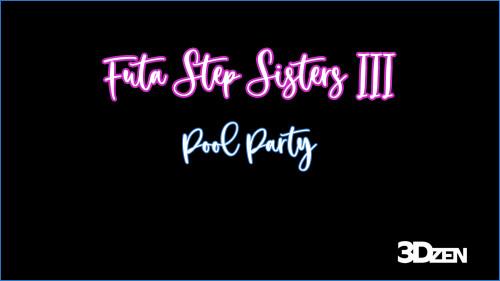 3DZen - Futa Step Sisters vol 3 [3D Porn Comic,futanaria,shemale]